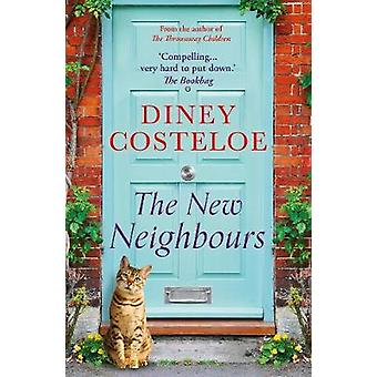 The New Neighbours by Diney Costeloe - 9781784972677 Book