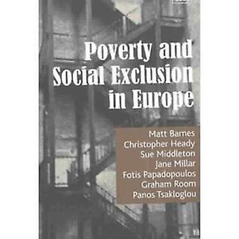 Armoede en sociale uitsluiting in Europa door M. Barnes - Sue Middleton-
