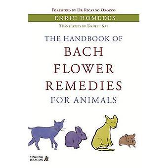 O manual de essências florais de Bach para animais por Enric Homedes - R