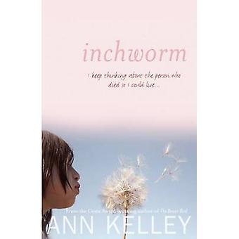 Inchworm by Ann Kelley - 9781906817121 Book