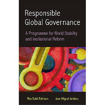 Responsable Global Governence - A Programme for World Stability and In