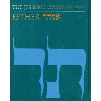 Le commentaire de Bible de JPS - Esther par Adele Berlin - livre 9780827606999