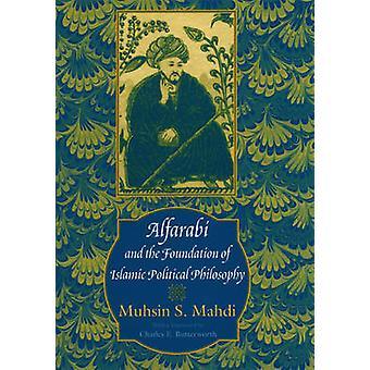 Alfarabi y la Fundación de la filosofía política islámica por Muhsin