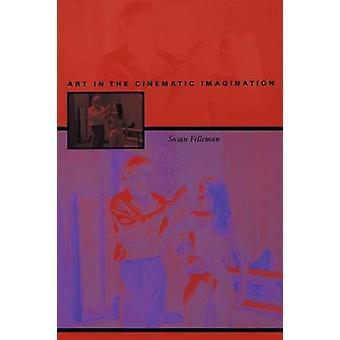 Kunst in die filmische Vorstellung von Susan Felleman - 9780292709416 Bo