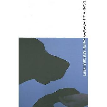 Wenn die Arten von Donna J. Haraway - 9780816650460 Buch treffen