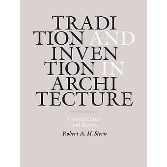 التقليد واختراع في الهندسة المعمارية-الأحاديث والمقالات من قبل