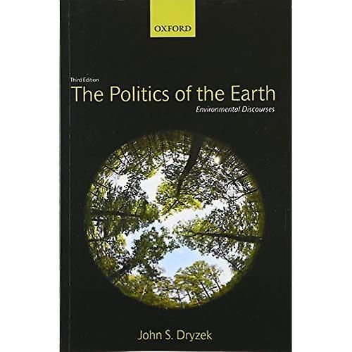 The Politics of the Earth  Environmental Discourses