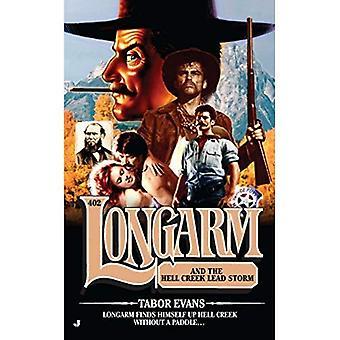 Longarm and the Hell Creek Lead Storm (Longarm