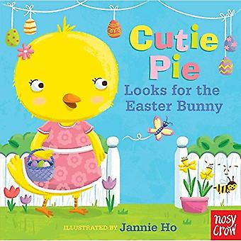 Cutie Pie Looks for the Easter Bunny: A Tiny Tab Book