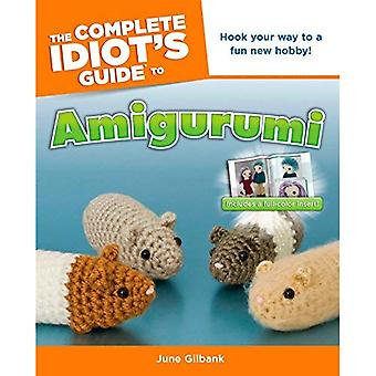 Complete Idiot's Guide to Amigurumi, The (Complete Idiot's Guides