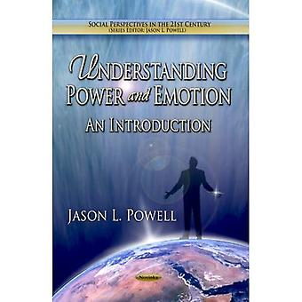 Understanding Power and Emotion