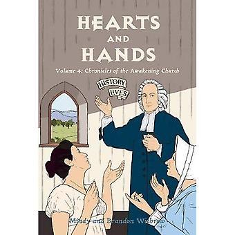 Harten en handen (geschiedenis leven)