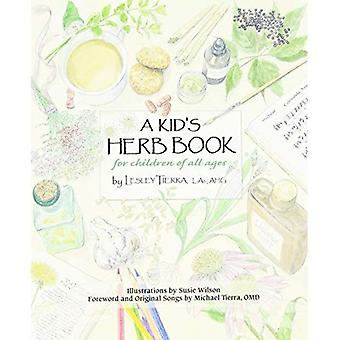Kids Herb Book: For Children of All Ages