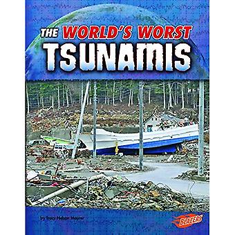 The World's Worst Tsunamis (World's Worst Natural Disasters)