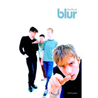 Life of Blur by Power & Martin