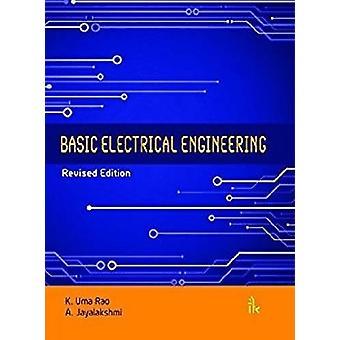 Basic Electrical Engineering by K. Uma Rao - A. Jayalakshmi - 9789385