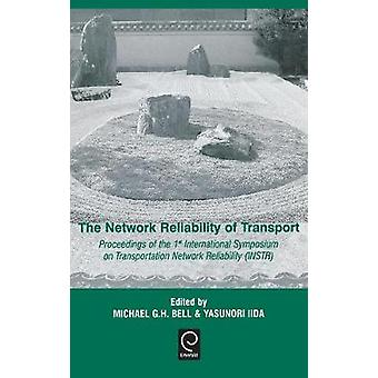 The Network Reliability of Transport by Bell & M. G. H.