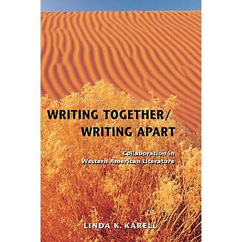 Karell ・ リンダ k. によって西部のアメリカ文学で離れてコラボレーションを一緒に書く文章