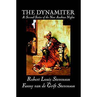 によってロバート ・ ルイス ・ スティーブンソン ロバート ・ ルイス ・ スティーヴンソン フィクション古典アクション冒険によって Dynamiter