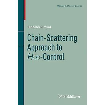 ChainScattering Approach to HControl by Kimura & Hidenori