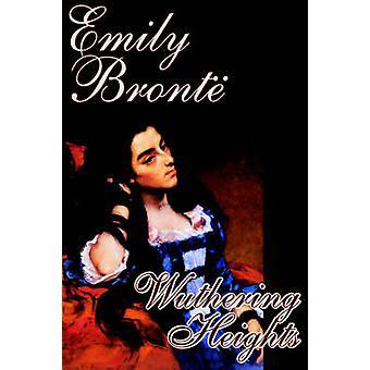 Wuthering Heights por Emily Bronte clássicos de ficção de Bronte & Emily