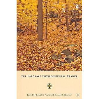 The Palgrave Environmental Reader by Newman & Richard S.
