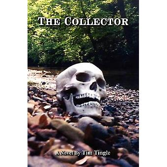 The Collector by Tingle & Tim