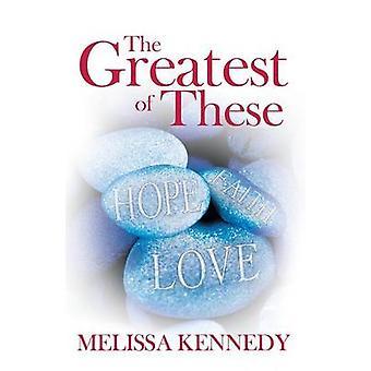 O maior por Kennedy & Melissa