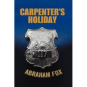 Carpenters Holiday by Fox & Abraham