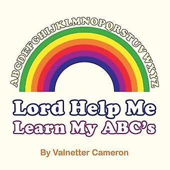 Señor ayúdame a aprender mi ABC por Cameron y Valnetter