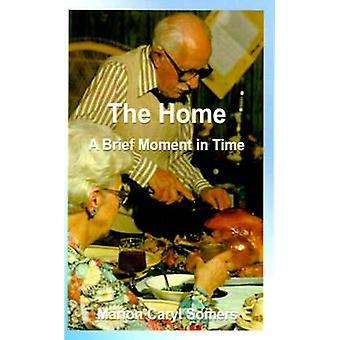The Home a Brief Moment in Time A Brief Moment in Time by Somers & Marion Caryl