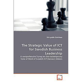 Der strategische Wert von IKT für schwedische Unternehmensführung durch Groe Osterhues & Dirk