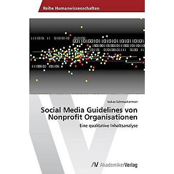 Sociala Media riktlinjer von ideella Organisationen av Schmuckermair Lukas