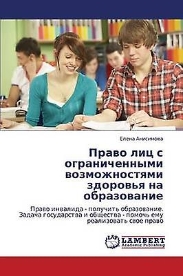 Pravo Lits S Ogranichennymi Vozmozhnostyami Zdorvya Na Obrazovanie by Anisimova Elena