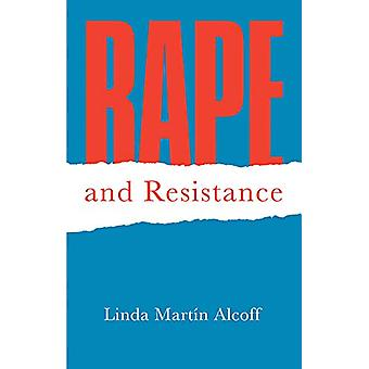 Rape and Resistance by Linda Martin Alcoff - 9780745691923 Book