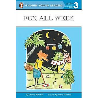 Fox All Week - Level 3 by Edward Marshall - James Marshall - 978014037