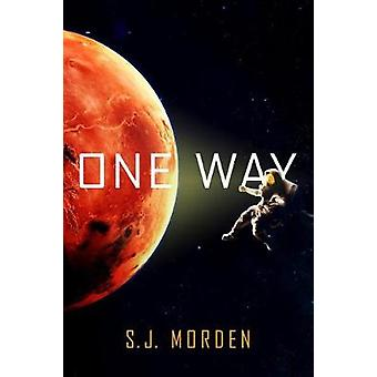 One Way by S J Morden - 9780316522182 Book