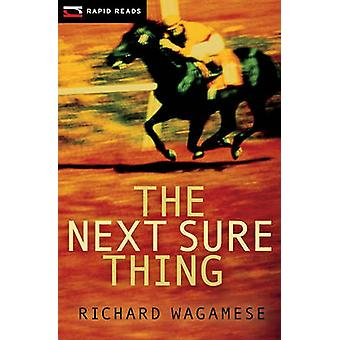 The Next Sure Thing by Richard Wagamese - 9781554699001 Book