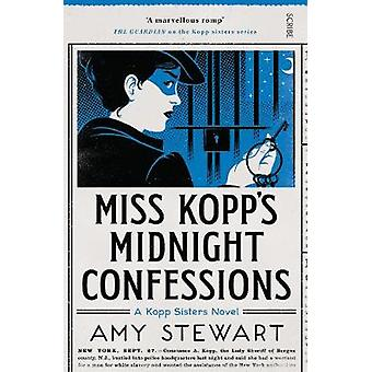 Miss Kopp's Midnight Confessions by Amy Stewart - 9781911344599 Book