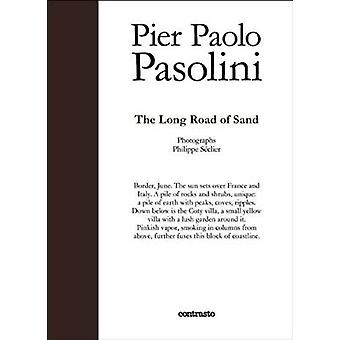 The Long Sandy Road by Pier Paolo Pasolini - Philippe Seclier - 97888