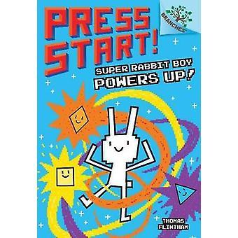 Super Rabbit Boy Powers Up! by Thomas Flintham - 9781338034745 Book