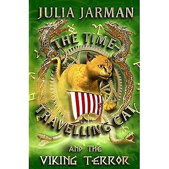 The Time-travelling Cat and the Viking Terror (Time-Travelling Cat)