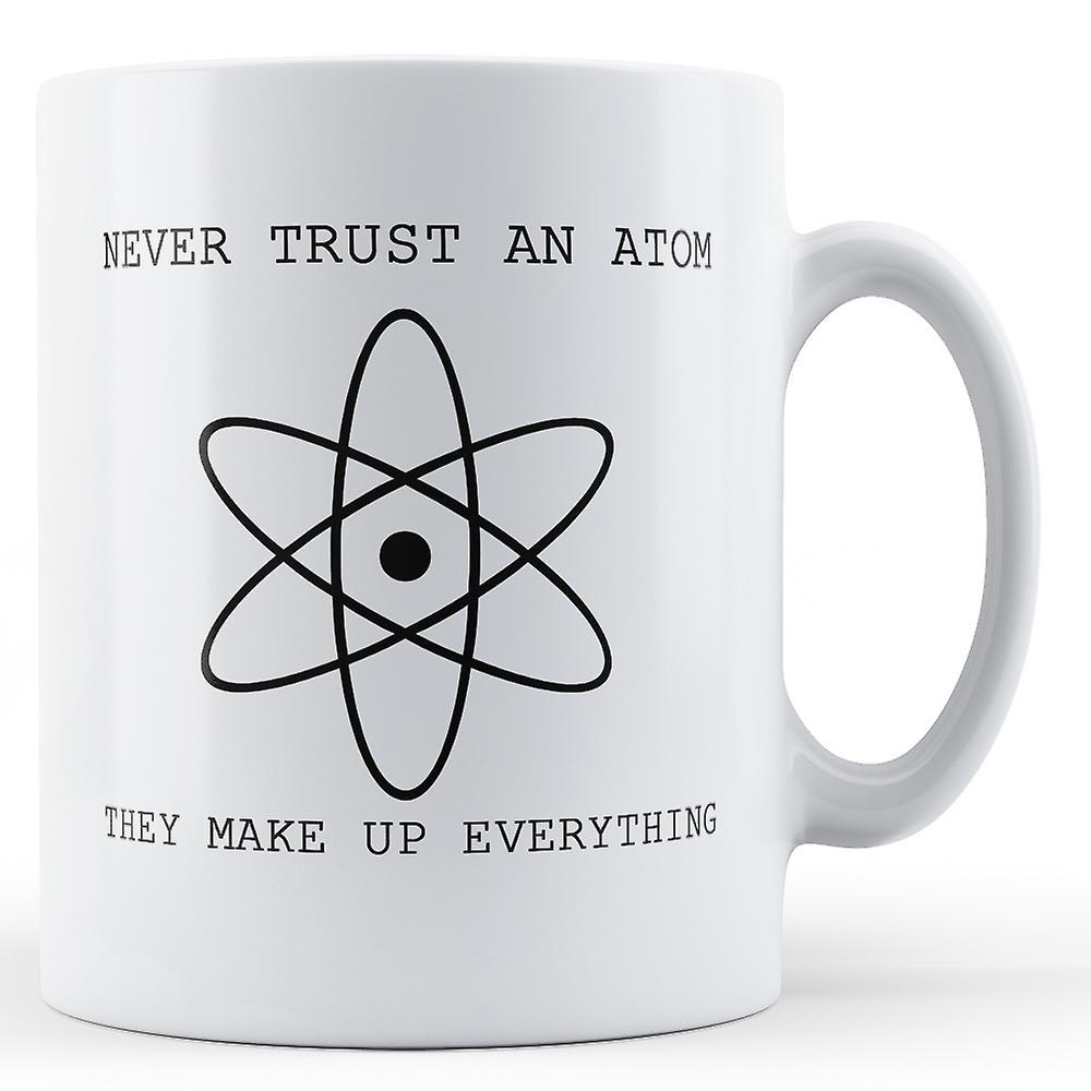 Confiance AtomeMug Jamais Imprimé Ne Faites Un H9IeED2YW