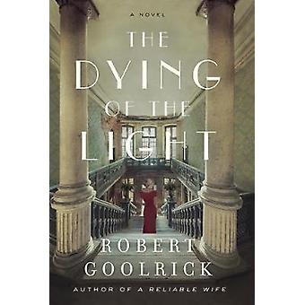 The Dying of the Light - A Novel by The Dying of the Light - A Novel -