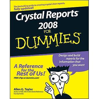 Crystal Reports 2008 pour les nuls par Allen G. Taylor - 9780470290774 B