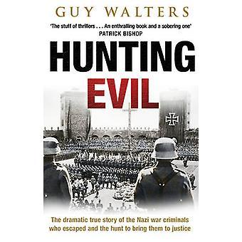 悪ノをどのように狩猟脱出したナチの戦争犯罪者とブリンにハント