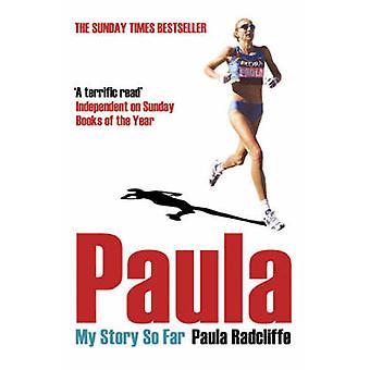 Paula - My Story So Far by Paula Radcliffe - 9780743478694 Book