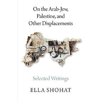 På arabiska-juden - valt Palestina- och andra förflyttningar - Writi
