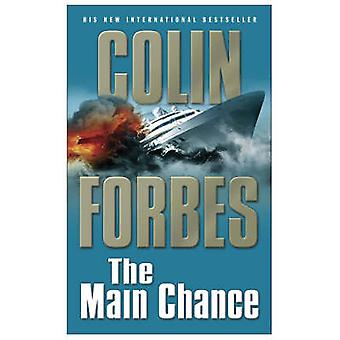 The Main Chance by Colin Forbes - 9781416511236 Book