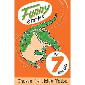Sjove historier for 7 årige (ny udgave) af Helen Paiba - 97815098